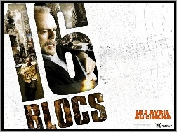 Bruce Willis, 16 Blocks, liczba